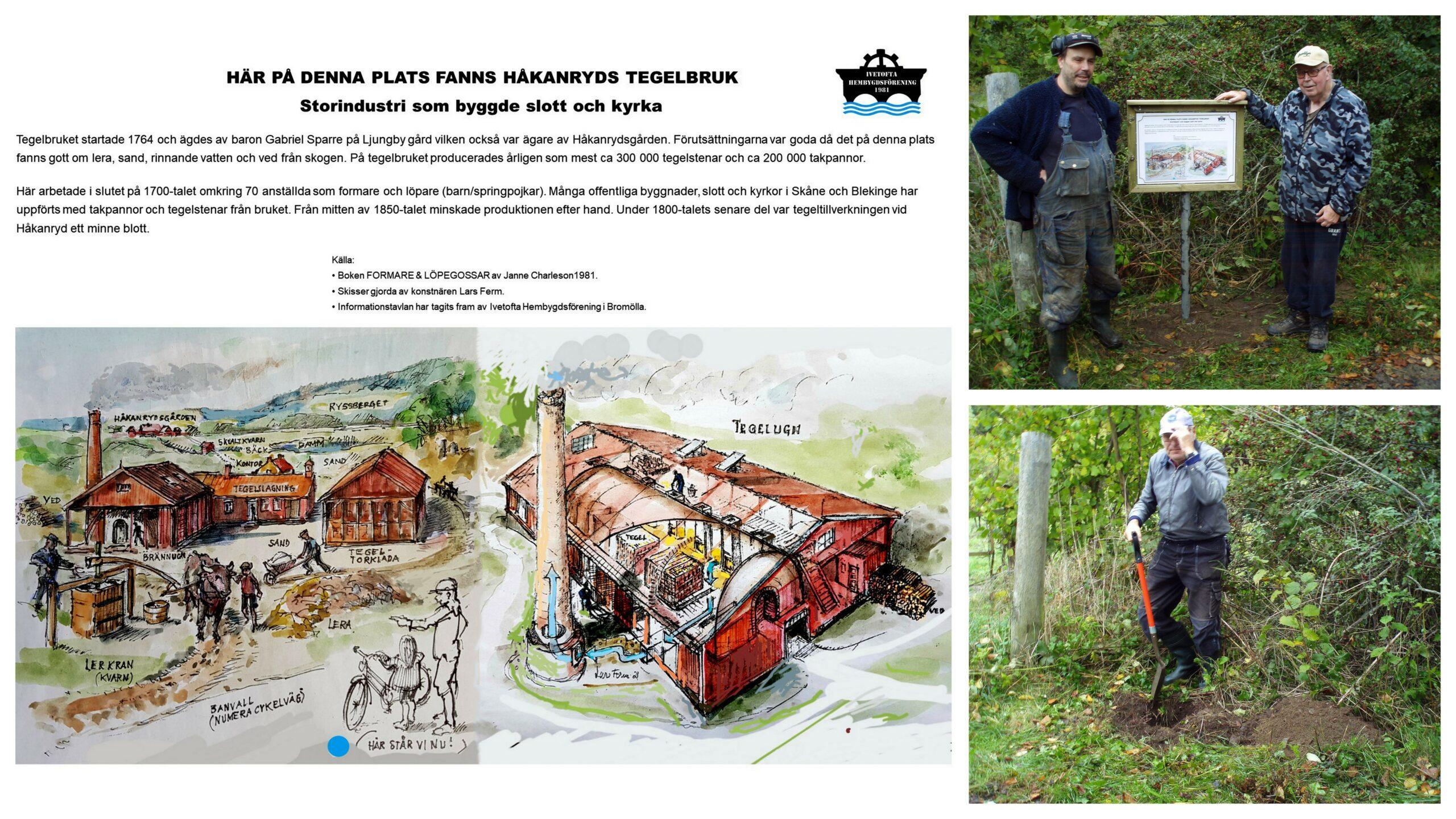 Informationstavla om Håkanryds tegelbruk på plats…